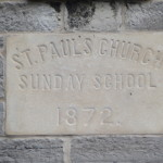 Dedication stone for St. Paul's Church Sunday School, 1872